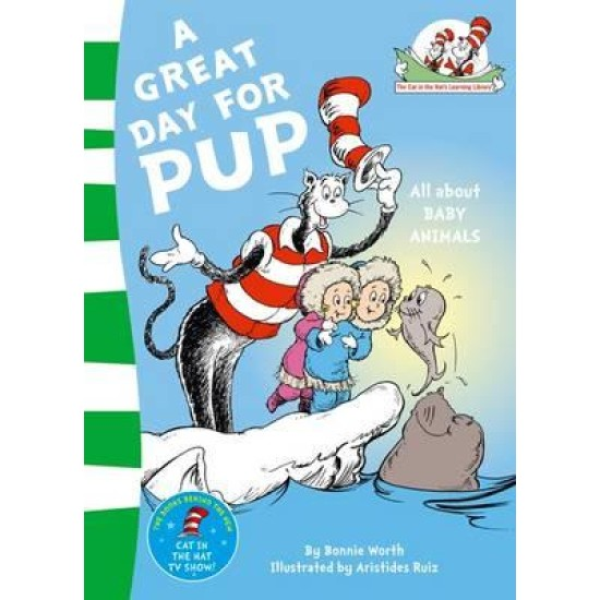 A Great Day for Pup - Dr. Seuss