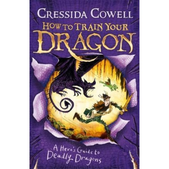 A Hero's Guide to Deadly Dragons: How to Train Your Dragon Book 6 - Cressida Cowell