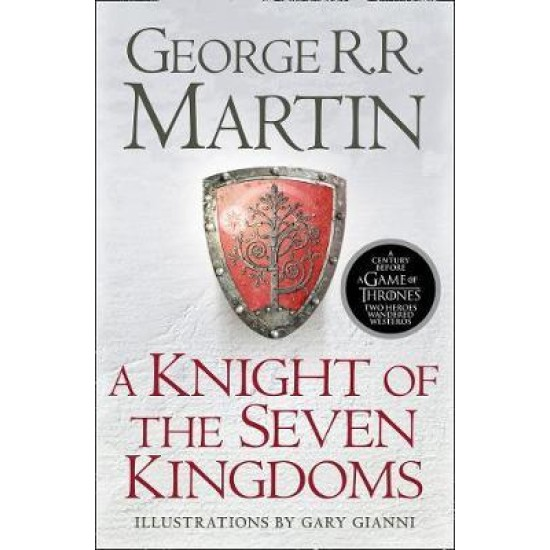 A Knight Of Seven Kingdoms - George R. R. Martin
