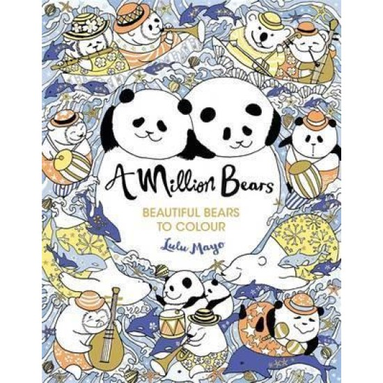 A Million Bears : Beautiful Bears to Colour