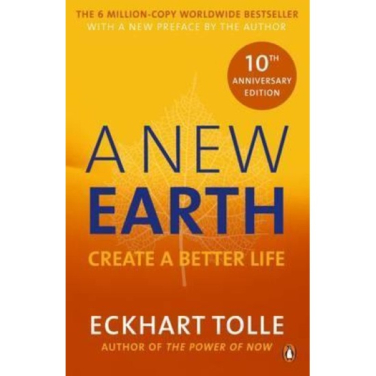 A New Earth : The LIFE-CHANGING follow up to The Power of Now - Eckhart Tolle