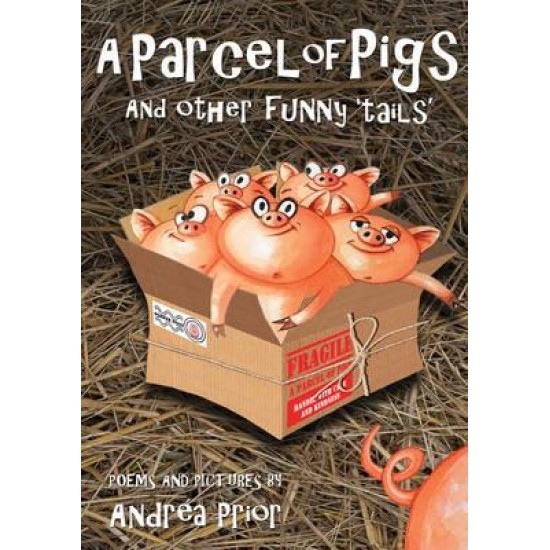 A Parcel of Pigs - Andrea Prior