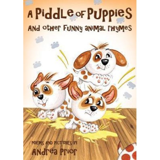 A Piddle of Puppies - Andrea Prior