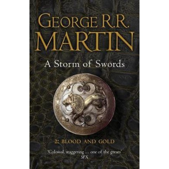 A Storm of Swords (2. Blood and Gold) - George R R Martin