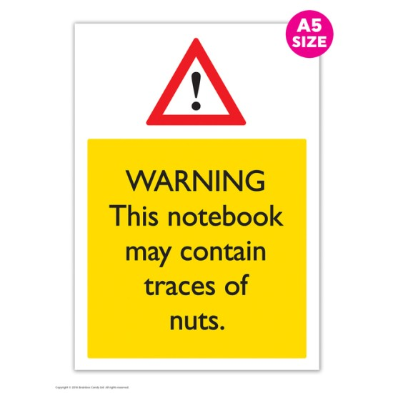 A5 Lined Notebooks - Warning May Contain Nuts