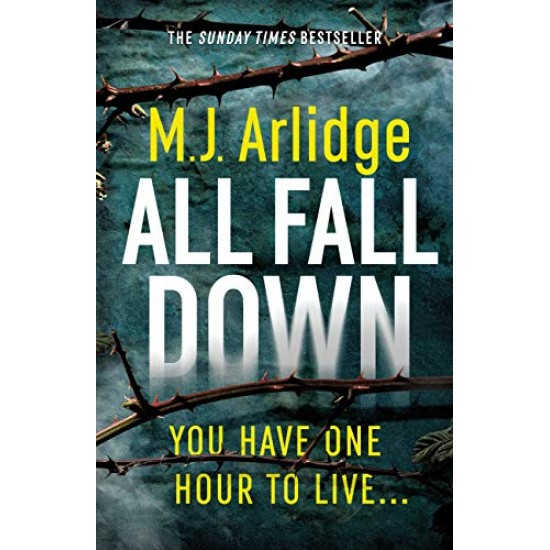 All Fall Down (D.I. Helen Grace) - M. J. Arlidge