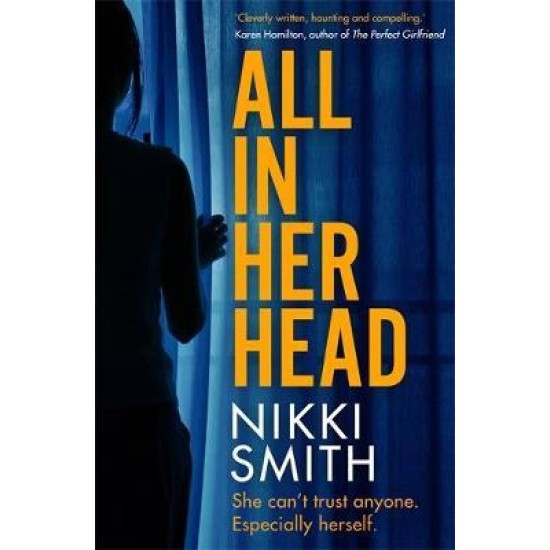 All in Her Head (the new must-read thriller of 2020) - Nikki Smith