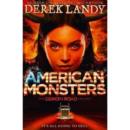 American Monsters (Demon Road 3) - Derek Landy