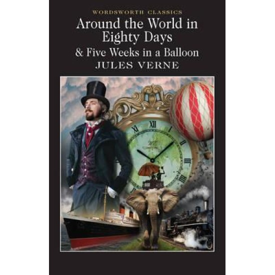 Around the World in 80 Days and Five Weeks in a Balloon