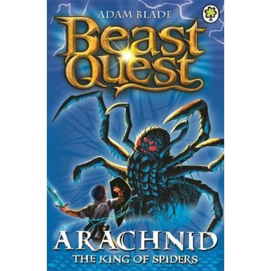 Beast Quest: Arachnid the King of Spiders : Series 2 Book 5