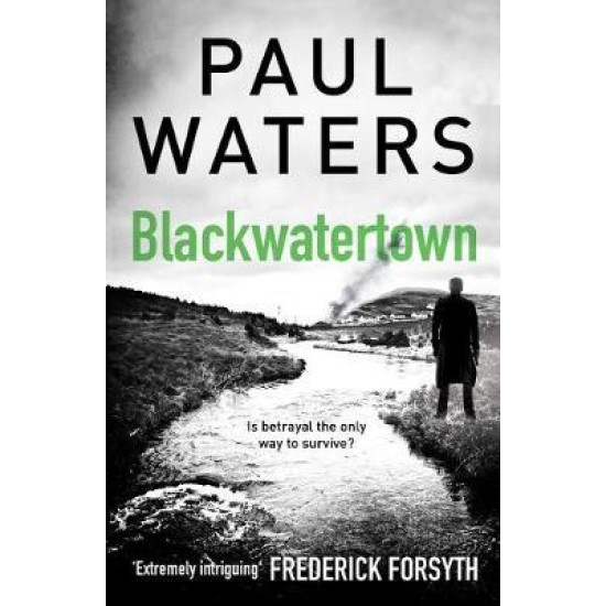 Blackwatertown - Paul Waters