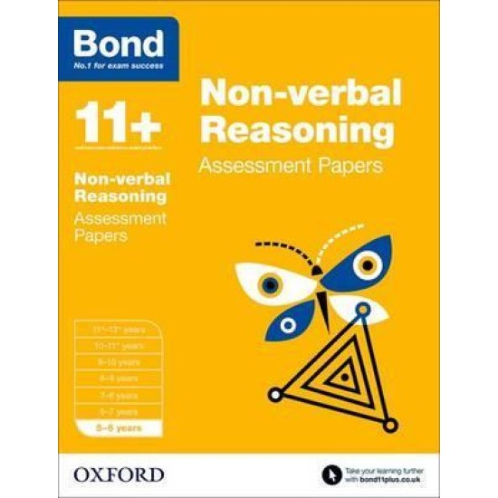 Bond 11+: Non-verbal Reasoning: Assessment Papers : 5-6 years