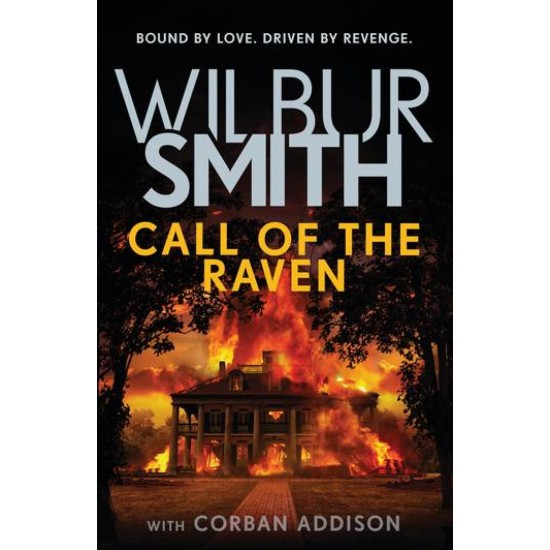 Call of the Raven - Wilbur Smith