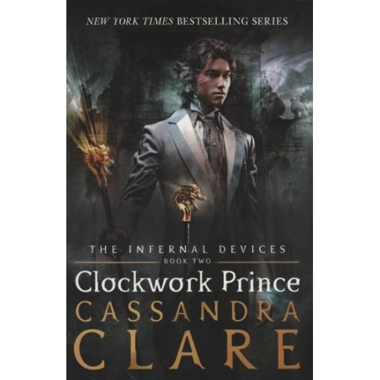 Clockwork Prince (The Infernal Devices 2) - Cassandra Clare