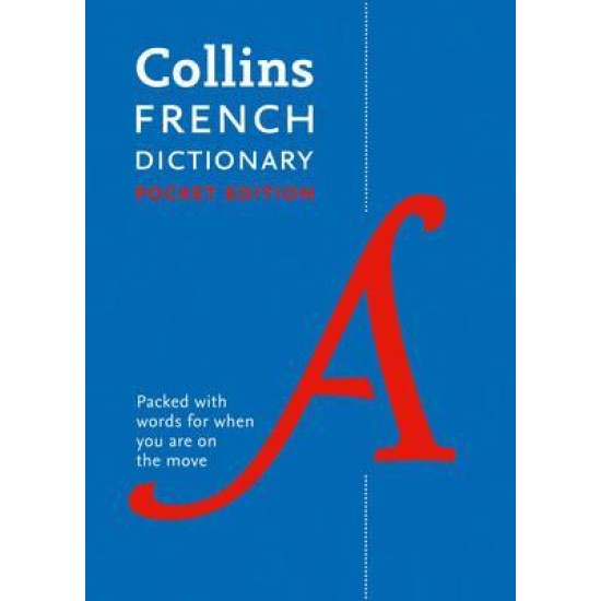 Collins French Pocket Dictionary : The Perfect Portable Dictionary