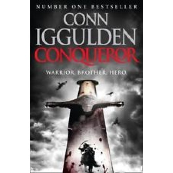 Conqueror (Conqueror 5) - Conn Iggulden (DELIVERY TO SPAIN ONLY)