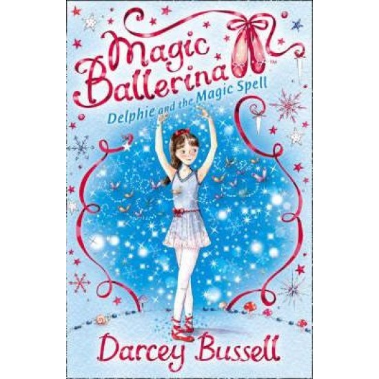 Delphine and the Magic Spell - Darcey Bussell