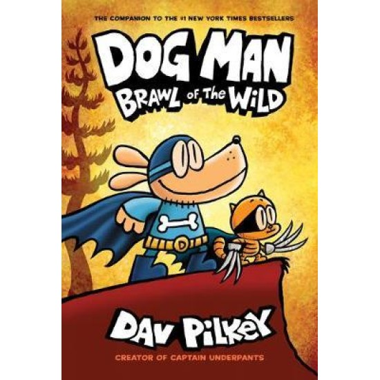 Dog Man 6: Brawl of the Wild - Dav Pilkey