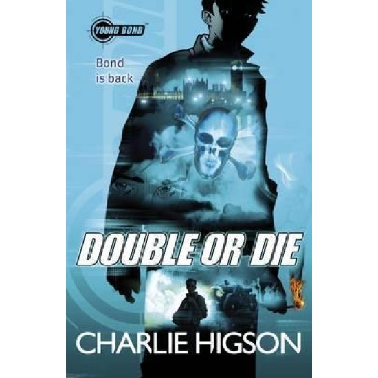 Double or Die (Young Bond 3) - Charlie Higson