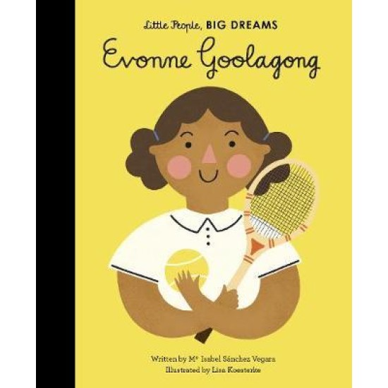 Evonne Goolagong (Little People, Big Dreams)