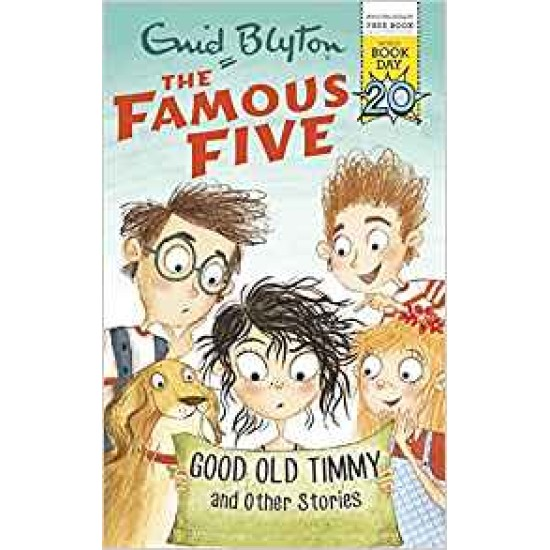 Famous Five Good Old Timmy