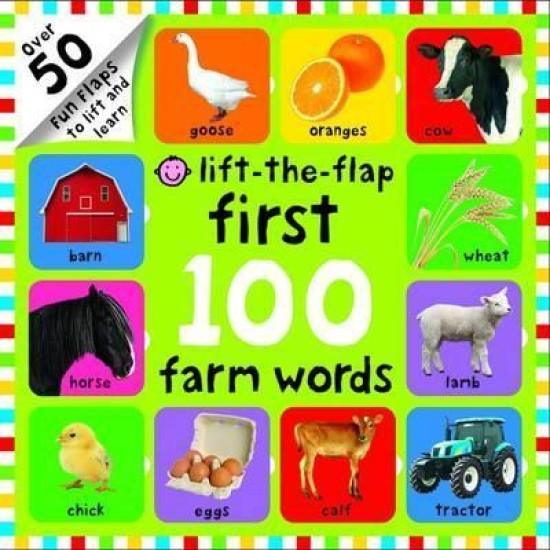 First 100 Farm Words (Lift The Flap) - Roger Priddy