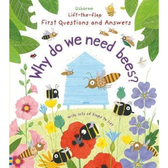 First Questions and Answers Why Do We Need Bees?