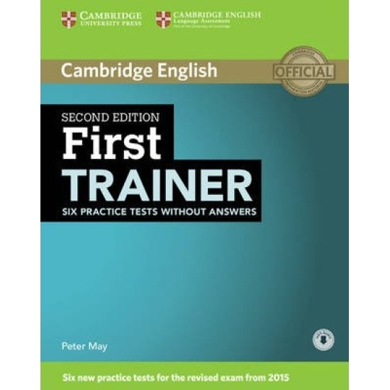 First Trainer Six Practice Tests without Answers with Audio
