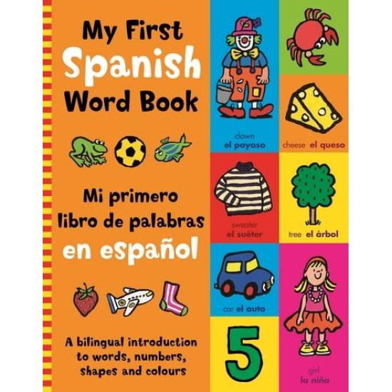 My First Spanish Word Book - Kingfisher