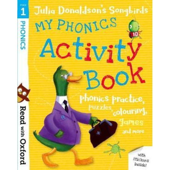 My Phonics Activity Book Stage 1 (Julia Donaldson's Songbirds)