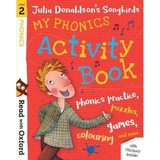 My Phonics Activity Book Stage 3 (Julia Donaldson's Songbirds)