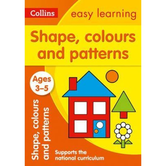 Preschool: Shapes, Colours and Patterns Ages 3-5