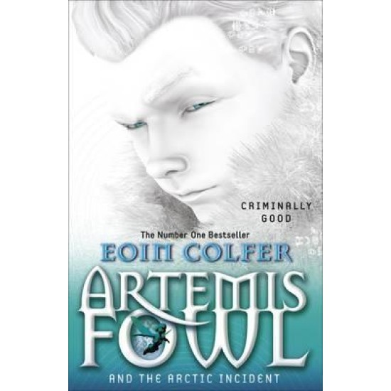 Artemis Fowl  and the Arctic Incident (Book 2) - Eoin Colfer