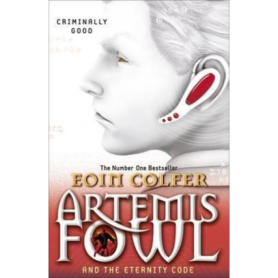 Artemis Fowl and the Eternity Code (Book 3) - Eoin Colfer