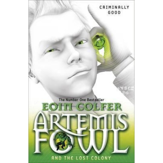Artemis Fowl and the Lost Colony (Book 5) - Eoin Colfer