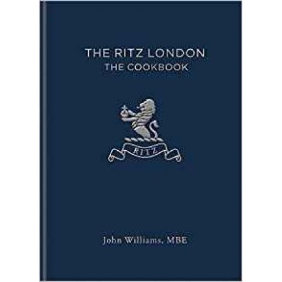 The Ritz London : The Cookbook