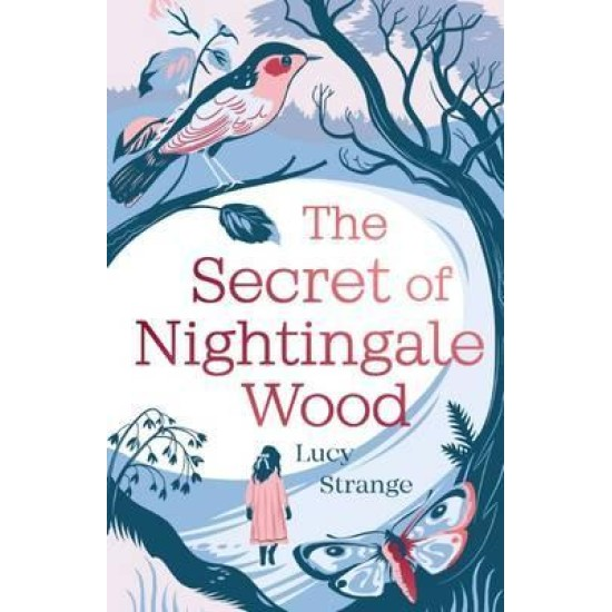 The Secret of Nightingale Wood - Lucy Strange