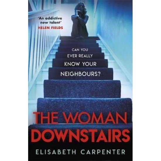 The Woman Downstairs - Elisabeth Carpenter