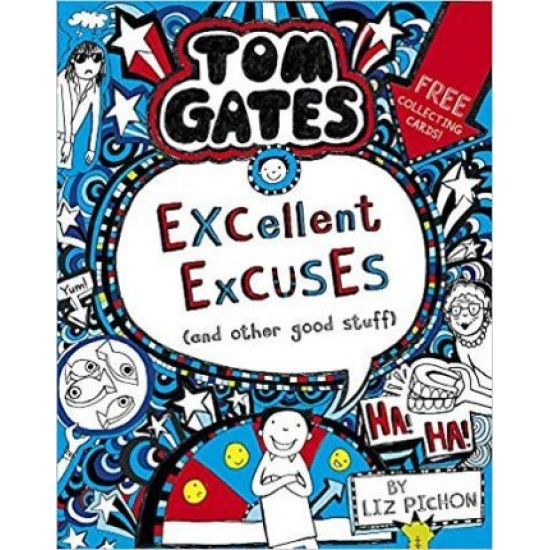 Tom Gates 2 Excellent Excuses (And Other Good Stuff)