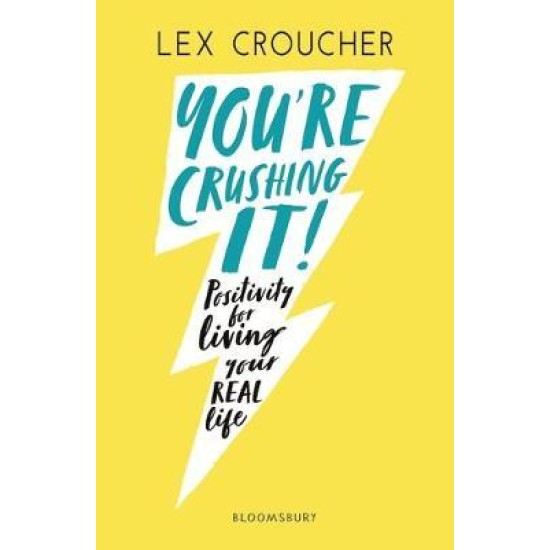 You're Crushing It : Positivity for living your REAL life