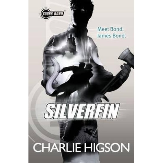 Young Bond: SilverFin - Charlie Higson
